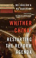 Whither China?: Restarting the Reform...
