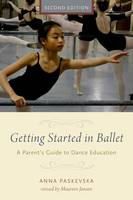 Getting Started in Ballet: A Parent's...