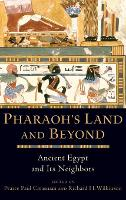 Pharaoh's Land and Beyond: Ancient...