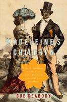 Madeleine's Children: Family, ...
