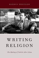 Writing Religion: The Making of...