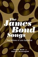 The James Bond Songs: Pop Anthems of...