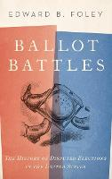 Ballot Battles: The History of...