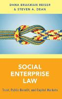 Social Enterprise Law: Trust, Public...