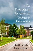 The Road Ahead for America's Colleges...