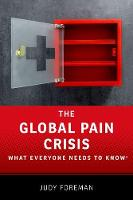 The Global Pain Crisis: What Everyone...