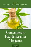 Contemporary Health Issues on Marijuana