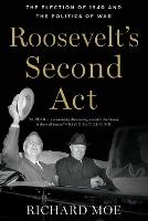 Roosevelt's Second Act: The Election...