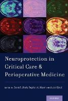 Neuroprotection in Critical Care and...
