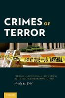 Crimes of Terror: The Legal and...