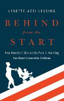 Behind from the Start: How America's...