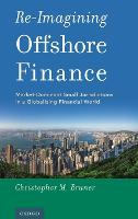 Re-Imagining Offshore Finance:...