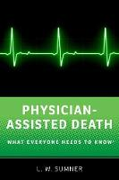 Physician-Assisted Death: What...