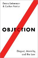 Objection: Disgust, Morality, and the...