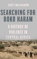 Searching for Boko Haram: A History ...