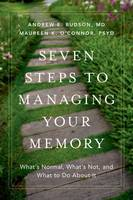 Seven Steps to Managing Your Memory:...
