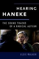 Hearing Haneke: The Sound Tracks of a...