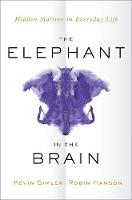 The Elephant in the Brain: Hidden...