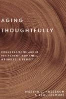 Aging Thoughtfully: Conversations...