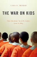 The War on Kids: How American ...