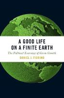 A Good Life on a Finite Earth: The...