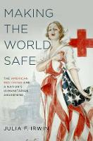 Making the World Safe: The American...