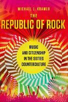The Republic of Rock: Music and...