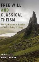 Free Will and Classical Theism: The...