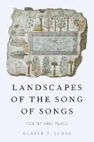 Landscapes of the Song of Songs:...