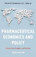 Pharmaceutical Economics and Policy:...
