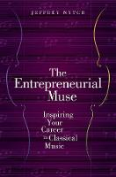 The Entrepreneurial Muse: Inspiring...
