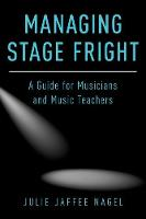 Managing Stage Fright: A Guide for...