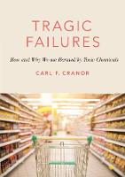 Tragic Failures: How and Why We are...