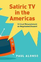 Satiric TV in the Americas: Critical...