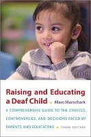 Raising and Educating a Deaf Child,...