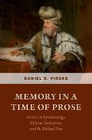 Memory in a Time of Prose: Studies in...