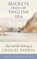 Buckets from an English Sea: 1832 and...
