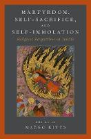 Martyrdom, Suicide, and Self-Imposed...