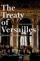 The Treaty of Versailles: A Concise...