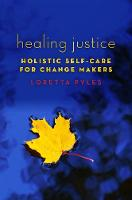 Healing Justice: Holistic Self-Care...