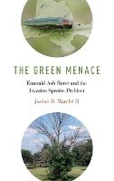 The Green Menace: Emerald Ash Borer...
