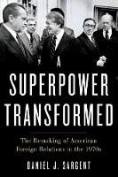 A Superpower Transformed: The ...
