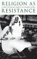 Religion as Resistance: Negotiating...