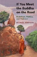 If You Meet the Buddha on the Road:...
