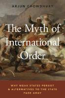 The Myth of International Order: Why...