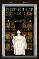 Postsecular Catholicism: Relevance ...