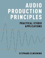 Audio Production Principles: ...