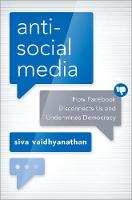 Antisocial Media: How Facebook...