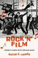 Rock 'N' Film: Cinema's Dance With...