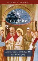 Signs of Virginity: Testing Virgins...